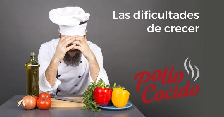Dificultades de crecer en gastronomía