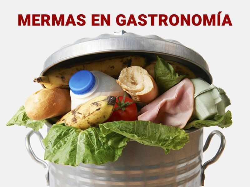 Mermas en Gastronomía